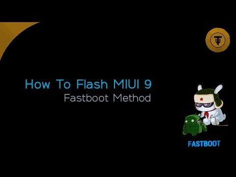 How To Flash Miui 9 Beta Fastboot Method Youtube