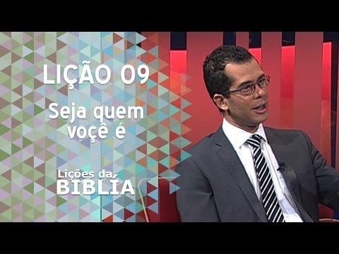 Lição 9 - Seja quem você é - Lições da Bíblia