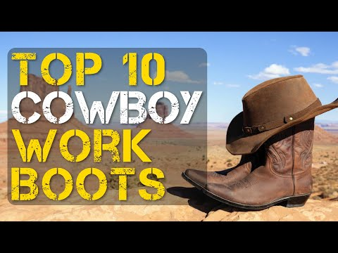 Top 10 Best Cowboy Work Boots for Men and Women