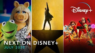 Next On Disney+ - July 2020 | Disney+ | Now Streaming