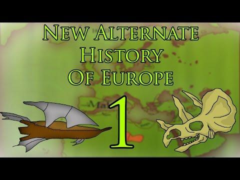 New Alternate History of Europe Episode 1: (Rewriting History)