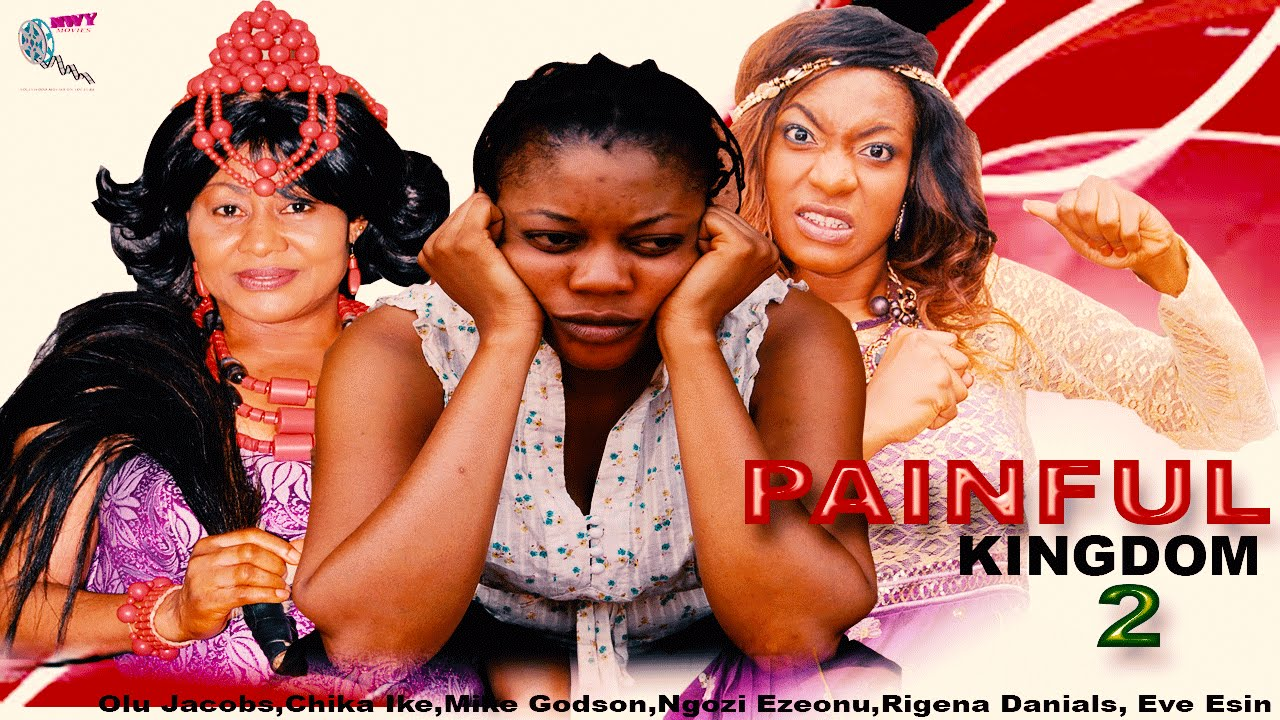Download Painful Kingdom 2    - Latest Nigerian Nollywood Movie