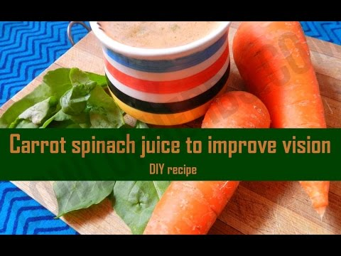 How To Improve Vision Using Spinach Carrot Juice - Health Drink | Bowl Of Herbs