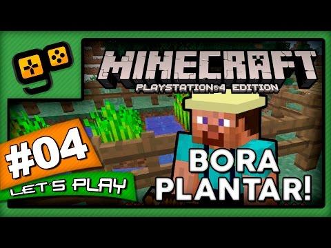 Let's Play: Minecraft PS4 - Parte 4 - Bora Plantar!