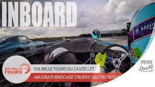 Maserati Birdcage on board at the Dix Mille Tours
