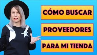 BUSCAR Y CONSEGUIR PROVEEDORES Y MARCAS PARA MI TIENDA DE ROPA