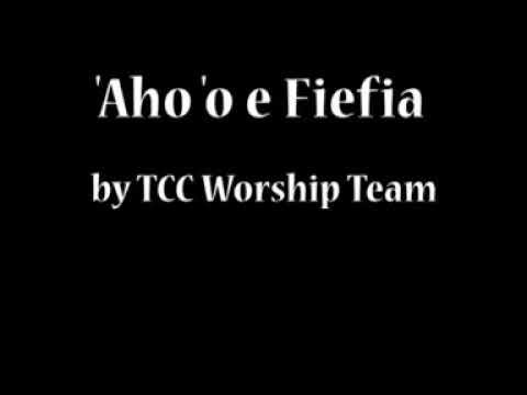 Tongan Gospel TCC Worship Team - 'Aho 'o e Fiefia