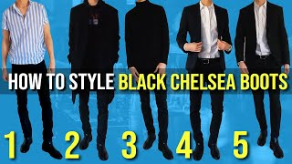5 Ways To Style Black Chelsea Boots | Men's Fashion 2020