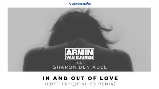 Armin van Buuren feat. Sharon den Adel - In And Out Of Love (Lost Frequencies Remix)