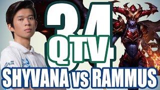 Stream QTV - SHYVANA vs RAMMUS - Trâu bò đại chiến #34