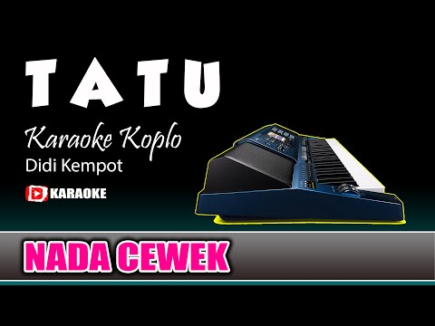 tatu-karaoke-koplo-nada-cewek-lirik-tanpa-vokal---didi-kempot