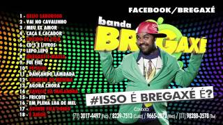 BREGAXÉ CD VERÃO 2014