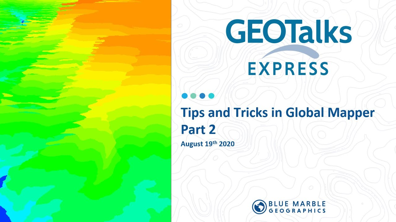 Global Mapper Tips and Tricks, Part 2