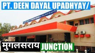 Pt. Deen Dayal Upadhyaya Junction || पंडित दीनदयाल उपाध्याय जंक्शन || Mughalsarai Chandauli