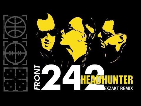 Front 242 - Headhunter - Exzakt's Vicennial Mix