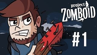 LETS PLAY PROJECT ZOMBOID | EPISODE 1