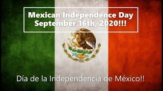 Mexican Independence Day 2020!! Mexican National Anthem - Día De La Independencia De Mexico 2020!!