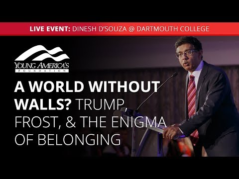Trump, Frost, and the enigma of belonging | Dinesh D'Souza LIVE at Dartmouth College