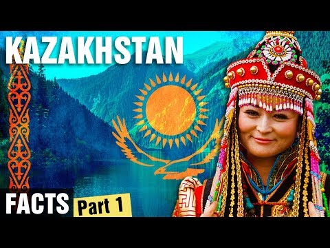 10 + Surprising Facts About Kazakhstan