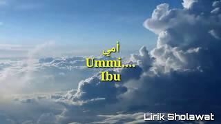 Ummi Tsumma Ummi - Ai Khodijah (Lirik Dan Terjemahan)