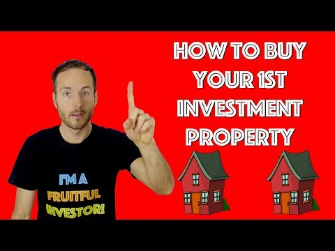 How To Buy Your First Real Estate Investment Property