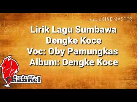 Lirik Lagu Sumbawa - Dengke Koce