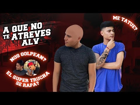 A QUE NO TE ATREVES ALV #5 soyFranciscoALV FT SUPER TRUCHA