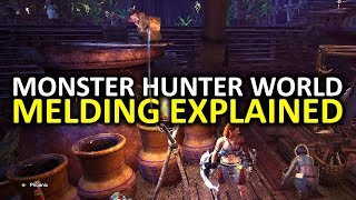 Monster Hunter World Tips - Melding Explained ( Elder Melder, Item Melding, First Wyverian Ritual )