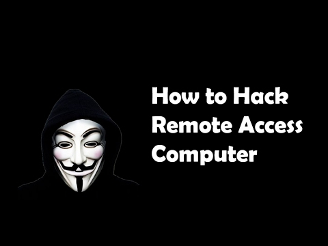 Tutorial 2: How to Hack Remote Access Computers (2017)