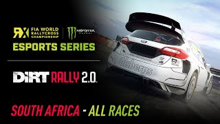 ALL RACES - South Africa - World RX Esports Series - DiRT Rally 2.0
