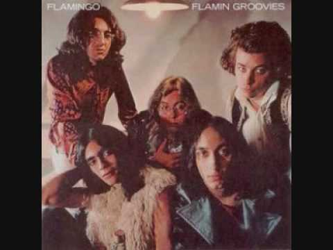 Flamin' Groovies - Headin' for the Texas Border