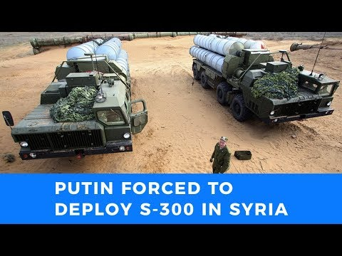 Game on: Putin forced to deploy S300 in Syria