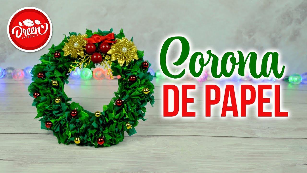 Diy Mini Corona Navideña Con Papel Dreen Navidad