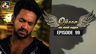 Queen Episode 99 || ''ක්වීන්'' ||  24th December 2019 Thumbnail