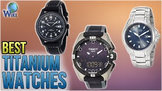 10 Best Titanium Watches 2018