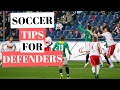 Soccer Tips For Defenders - Become A Rock At The Back