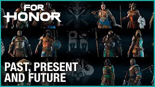 For Honor: Past Present and Future | Trailer| Ubisoft [NA]