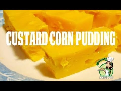 Puding Kastad Jagung Custard Corn Pudding Must Try