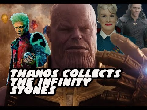 Thanos Collects The Infinity Stones -  Which Order And How - Avengers Infinity War
