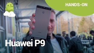 Huawei P9 Hands-On: Two cameras, one phone (OK maybe two phones)