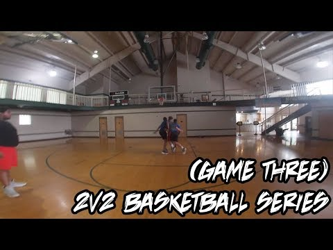 CHALLENGE || 2V2 BASKETBALL SERIES (GAME THREE)