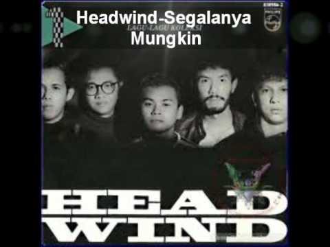 Headwind - Segalanya Mungkin (Lirik)