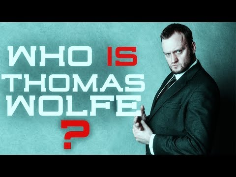 Who is Thomas Wolfe?