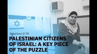 Breakout: Palestinian Citizens of Israel: A Key Piece of the Puzzle