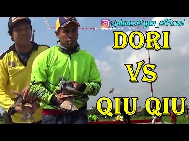 Dori Vs Qiu Qiu Laga 2 Burung Termahal Even Best Of The Best Merpati Lapak R2 Tangerang Youtube