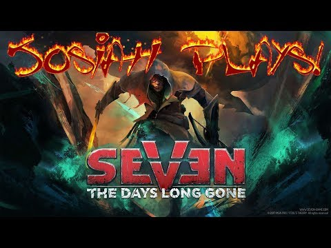 Seven: The Days Long Gone - Josiah Plays! - Part 30 [Blind] [Twitch Stream]