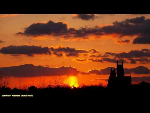 The day thou gavest Lord is ended (Hymn): Bristol Cathedral 1984 (Malcolm Archer)