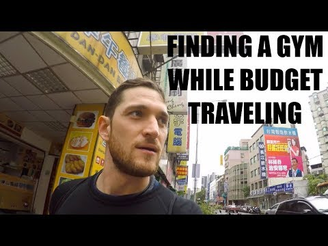 Finding a Gym While Budget Traveling - Taipei, Taiwan
