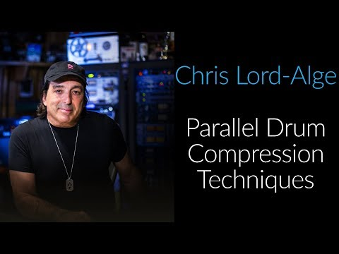 Parallel Drum Compression. With Chris Lord Alge (CLA)