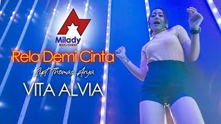 Download Vita Alvia - Rela Demi Cinta [OFFICIAL]